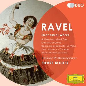 Ravel - Orchestral Works, 2 Audio-CDs