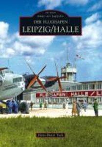 Der Flughafen Leipzig/Halle