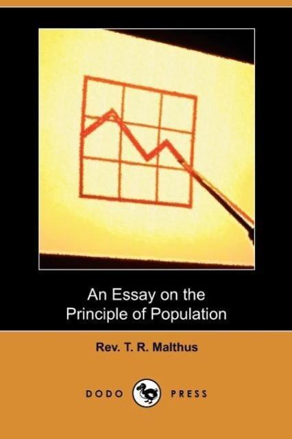An Essay on the Principle of Population (Dodo Press)