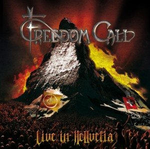 Freedom Call: Live in Hellvetia