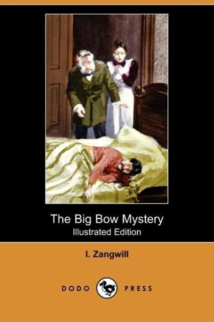 The Big Bow Mystery (Illustrated Edition) (Dodo Press)