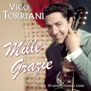 Torriani, V: MILLE GRAZIE - 50 SEINER SCHÖNSTEN LIEDER