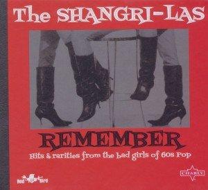 Shangri-Las, T: Remember