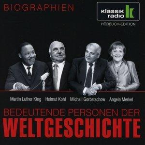 Martin Luther King. Helmut Kohl. Michail Gorbatschow. Angela Merkel, 1 Audio-CD