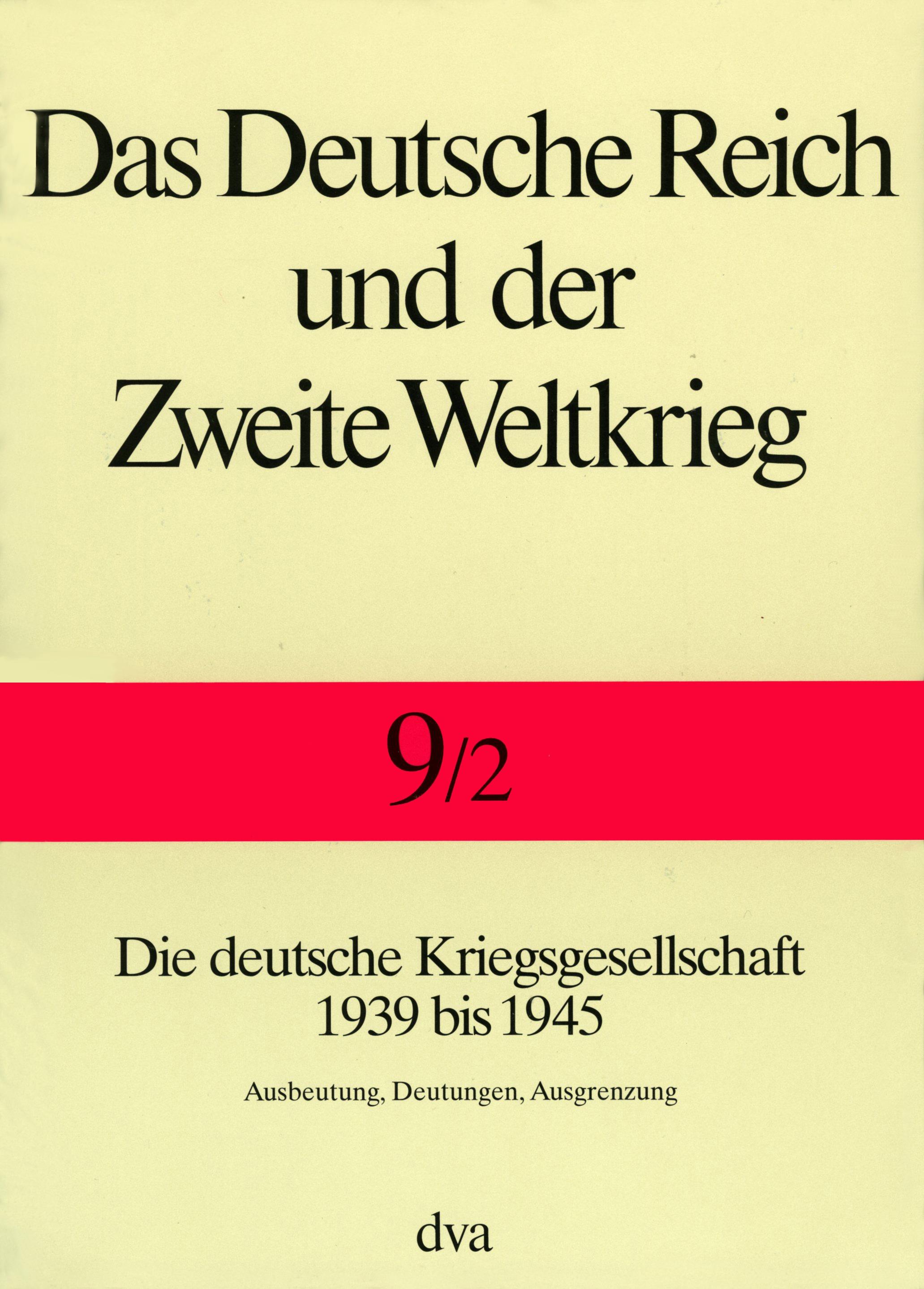 Staat und Gesellschaft im Kriege 1939 bis 1945