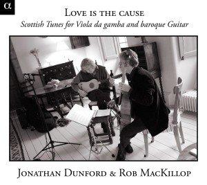 Dunford/Mackillop: Love Is The Cause-Schottische Lieder Für