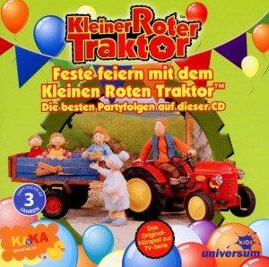 Kleiner Roter Traktor - Feste feiern mit dem Kleinen Roten Traktor, 1 Audio-CD