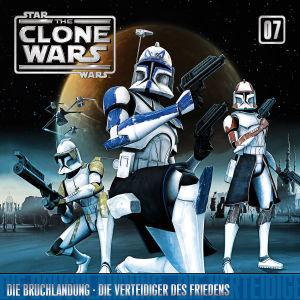 Star Wars, The Clone Wars - Die Bruchlandung - Die Verteidiger des Friedens, 1 Audio-CD