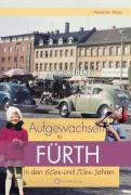 Aufgewachsen in Fürth in den  60er & 70er Jahren