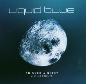 Liquid Blue: On Such A Night
