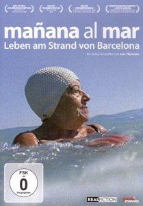 Mañana al mar - Leben am Strand von Barcelona, 1 DVD (spanisch/katalanisches OmU)