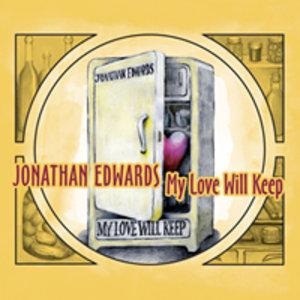 Edwards, J: My Love Will Keep
