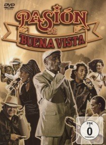 Pasión De Buena Vista, Live, 1 DVD