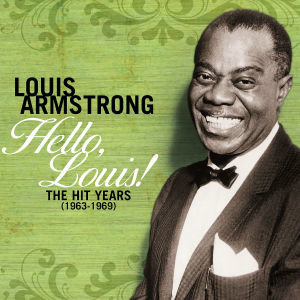 Hello Louis-The Hit Years (1963-1969)