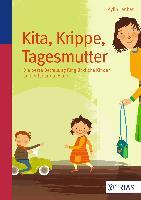 Kita, Krippe, Tagesmutter