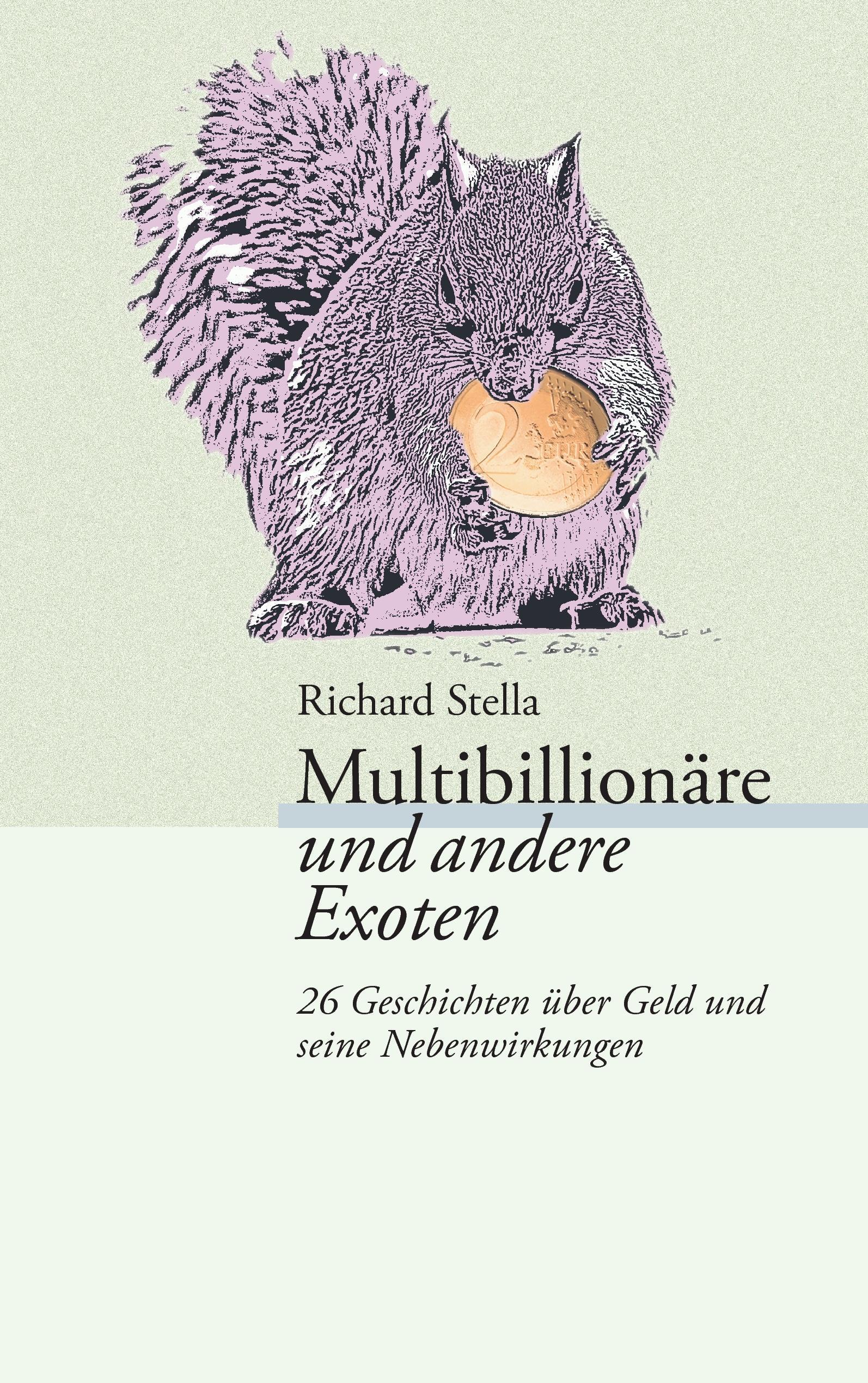 Multibillionäre und andere Exoten