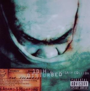 Disturbed: Sickness-10th Anniversary,The