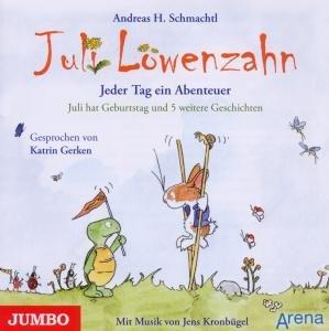 Schmachtl, A: Juli Löwenzahn. Abenteuer/Geburtstag/CD