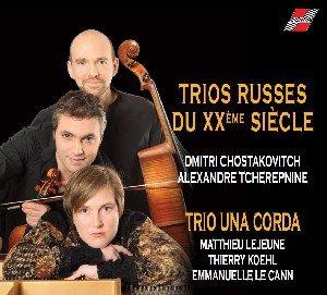 Trio Una Corda: Trios russes du XXa¨me sia¨cle