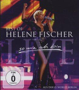 Helene Fischer - So wie ich bin / Best of Live