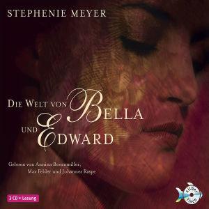 Die Welt von Bella und Edward, 3 Audio-CDs