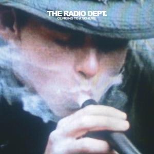 Radio Dept. , T: Clinging To A Scheme