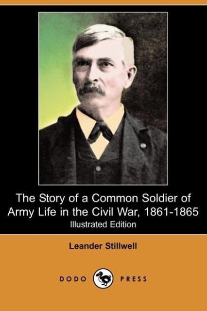 The Story of a Common Soldier of Army Life in the Civil War, 186