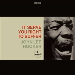 Hooker, J: It Serve You Right To Suffer