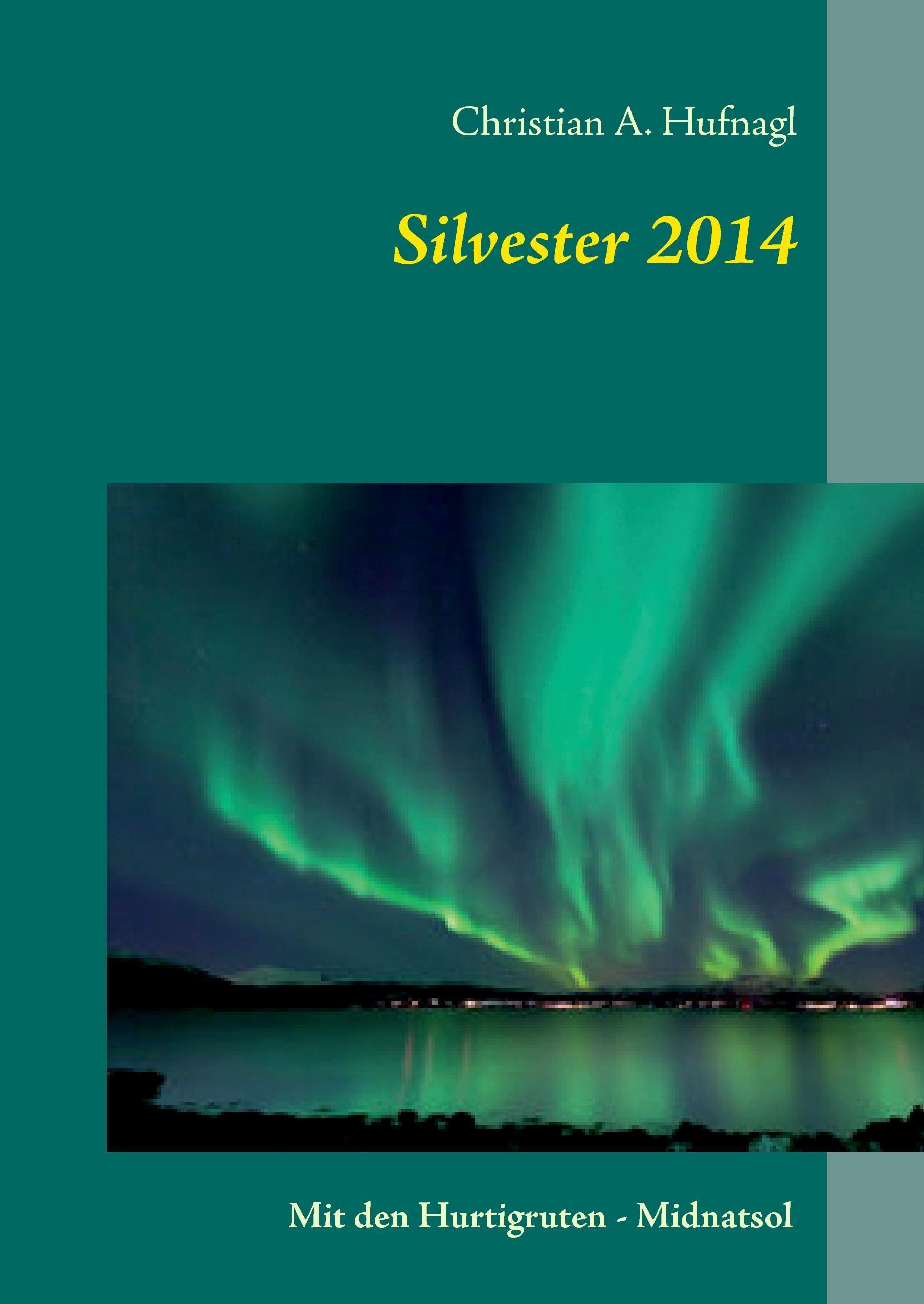 Silvester 2014 nach Norwegen