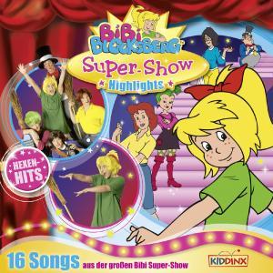 Soundtrack zur Bibi Blocksberg Super Show