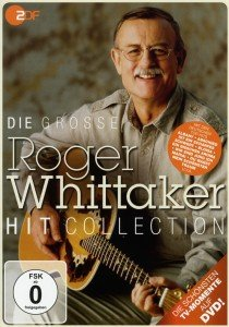 Whittaker, R: Die groáe Roger Whittaker Hit Collection