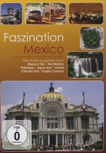 Faszination Mexico, 1 DVD