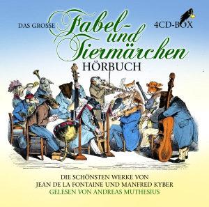 Das große Fabel- und Tiermärchen Hörbuch, 4 Audio-CDs