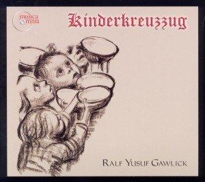 Salm/Barney/Treble Chorus/Ens. Glockenspiel: Kinderkreuzzug,