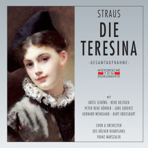 Chor & Orchester Des Kölner Rundfunks: Teresina