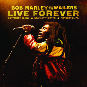 Bob Marley and The Wailers - Live Forever, 2 Audio-CDs
