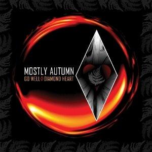 Mostly Autumn: Go Well Diamond Heart