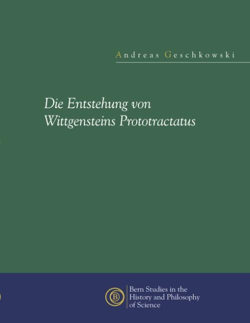 Die Entstehung von Wittgensteins Prototractatus