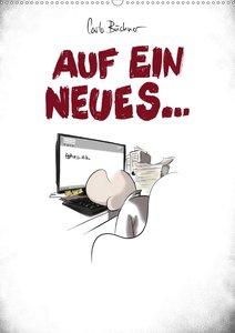 Carlo Büchner - AUF EIN NEUES... (Wandkalender 2021 DIN A2 hoch)