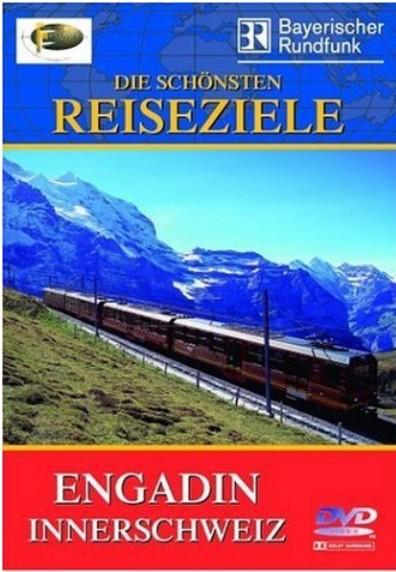 Fernweh - Engadin / Innerschweiz