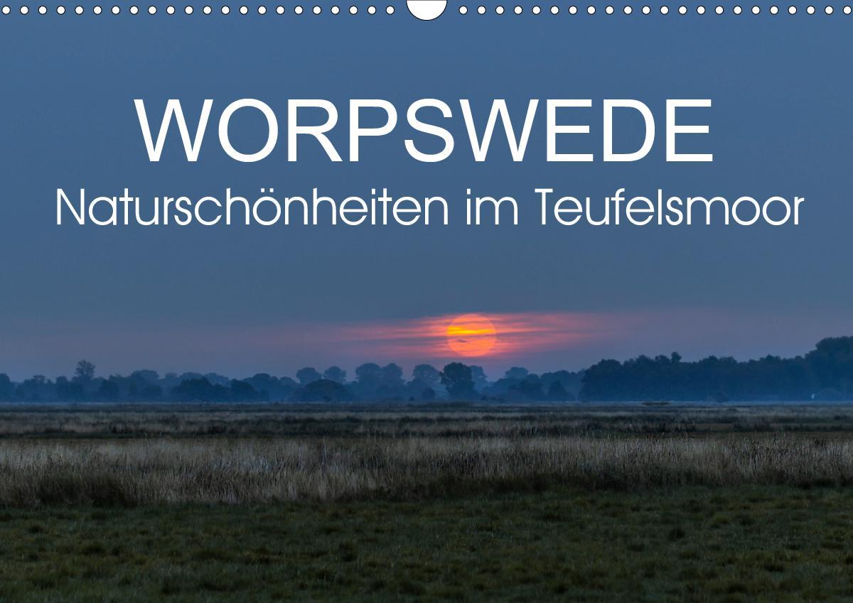 Worpswede - Naturschönheiten im Teufelsmoor (Wandkalender 2021 D