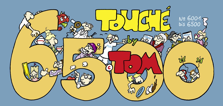Tom Touché 6500