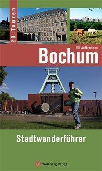 Bochum - Stadtwanderführer