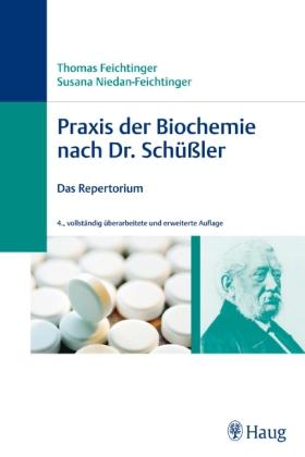 Praxis der Biochemie nach Dr. Schüßler