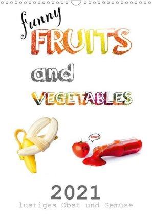 funny FRUITS and VEGETABLES - lustiges Obst und Gemüse (Wandkale