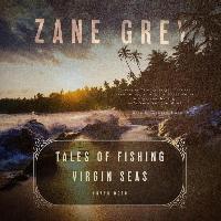 Tales of Fishing Virgin Seas