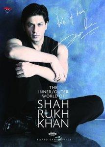 The Inner / Outer World of Shah Rukh Khan