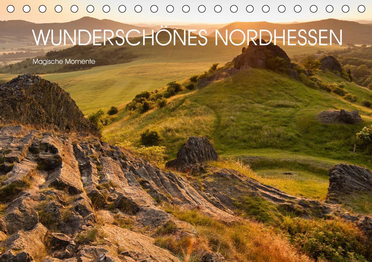 Wunderschönes Nordhessen - Magische Momente (Tischkalender 2021