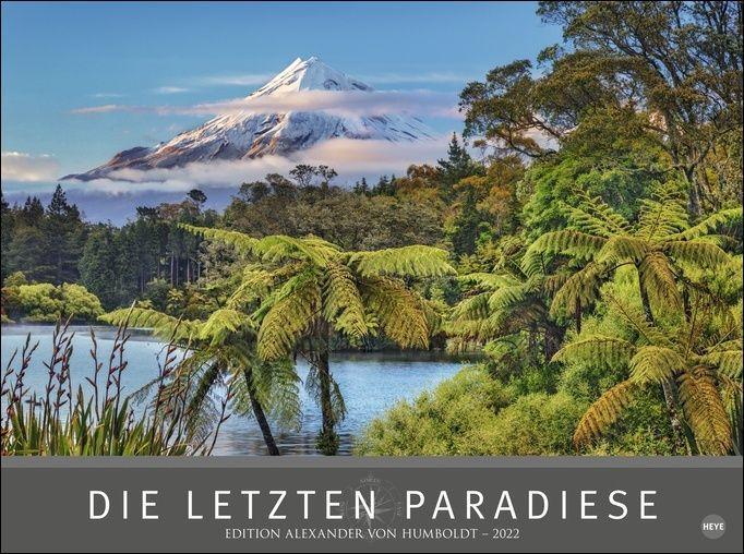 Die letzten Paradiese - Edition Alexander von Humboldt Kalender 2022