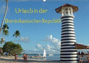 Urlaub in der Dominikanischen Republik (Wandkalender 2021 DIN A2